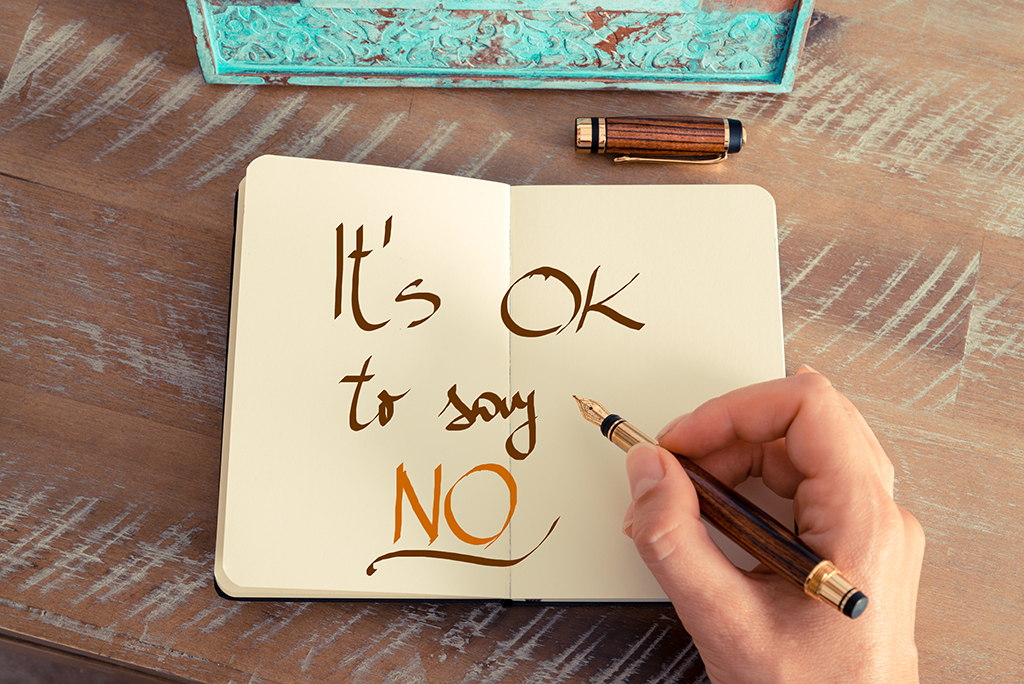 """Being able to say """"No"""""""